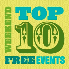 Top 10 Weekend Events