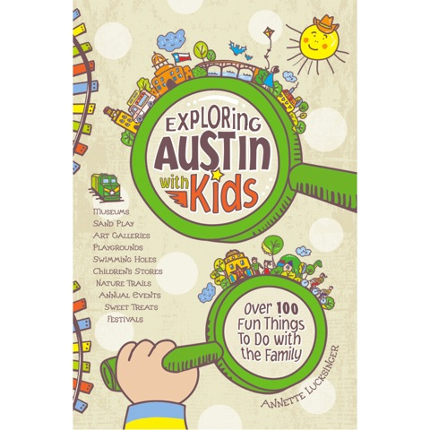 Exploring Austin with Kids cover