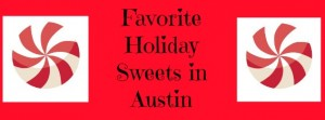 Holiday Sweets in Austin