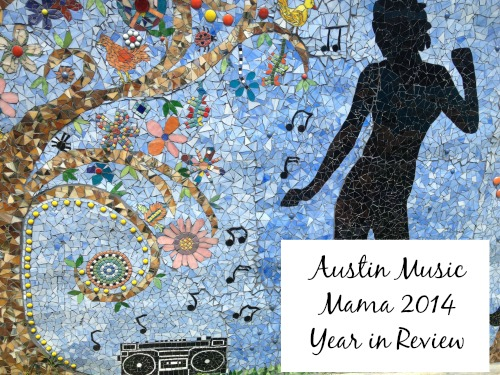 Austin Music Mama 2014 Review