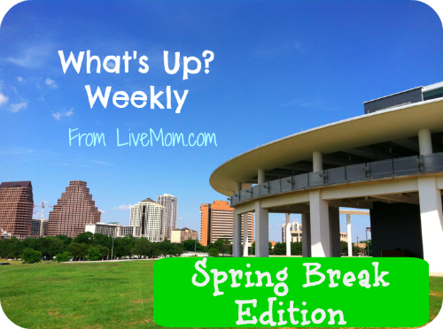 Whats-Up-Weekly-spring-break