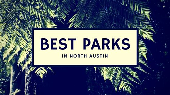 Best parks north austin