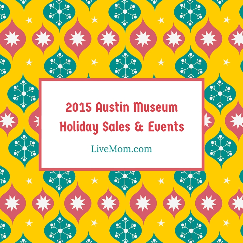 Austin Museum Holiday Sales & Events
