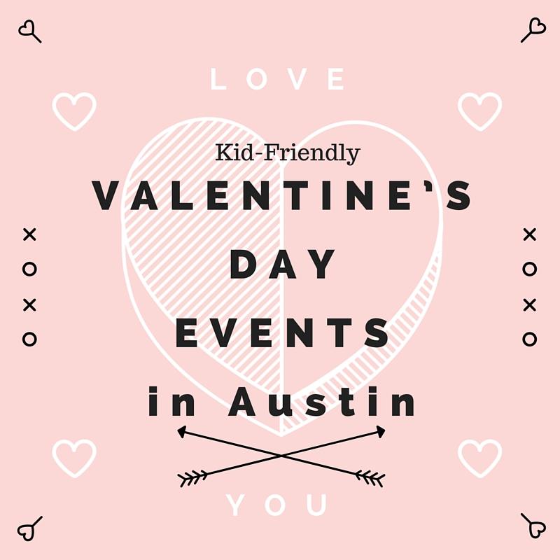 VALENTINE'SDAYEVENTSin Austin