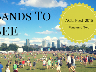 bands to see aclfest 2016 weekend two