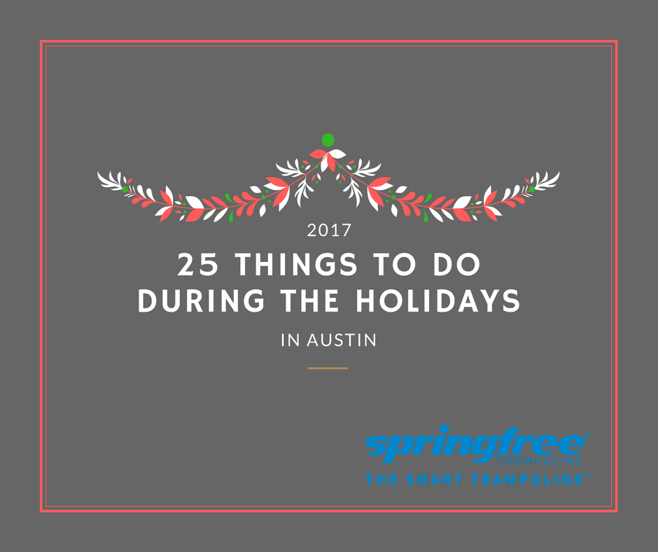 25 Holiday Events in Austin