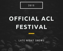 ACL Festival Late Night Shows