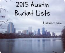 May the 2015 Austin Bucket List Adventures Begin!