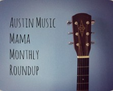 May 2015 Austin Music Mama Picks