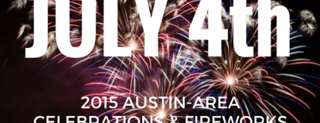 2015 Austin-area July 4th Celebrations & Fireworks