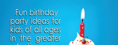 2015 Austin Birthday Party Guide