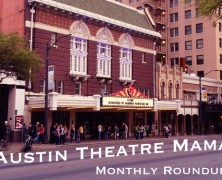 Austin Theatre Mama Monthly Roundup: April