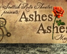 Giveaway: Ashes, Ashes at Austin Scottish Rite Theater