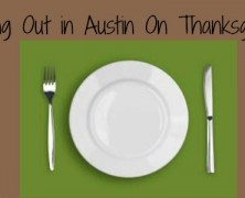 Talking Turkey: Where to Eat Out in Austin on Thanksgiving