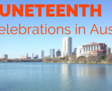 Juneteenth Celebrations in Greater Austin