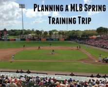 How To Plan a MLB Spring Training Trip