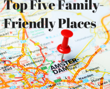 Top Five Family-Friendly Sites in Amersterdam