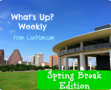 What's Up Weekly: March 16-20, 2015