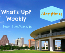 What's Up Weekly Storytimes: March 16-20, 2015