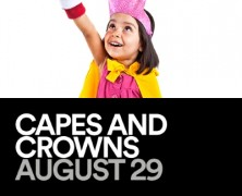 "Event: ""Capes and Crowns"" March of Dimes Event, 8/29"