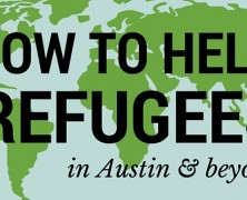 How To Help Refugees Internationally And In Austin