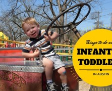 Things To Do In Austin With Infants And Toddlers (Ages 0-2)