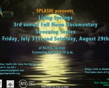 Event: Living Springs 3rd Annual Full Moon Documentary Screening, 7/31
