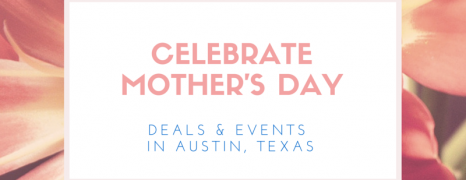 Mother's Day Brunches, Gift Ideas and Events