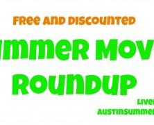Free and Discounted Summer Movies in Austin