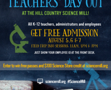 Event: Teachers' Day Out at the Hill Country Science Mill, 8/5-8/7