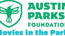 2015 Austin Parks Foundation Movies in the Park Schedule