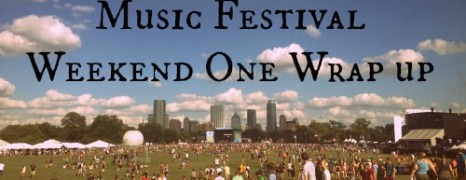 ACL Weekend One Wrap Up